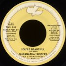 "MARANATHA! SINGERS--""YOU'RE BEAUTIFUL"" (3:18) (Stereo/Mono) 45 RPM 7"" Vinyl"