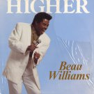 BEAU WILLIAMS--HIGHER Vinyl LP