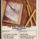 THE ROB CASSELS BAND--KAMIKAZE CHRISTIAN Cassette Tape