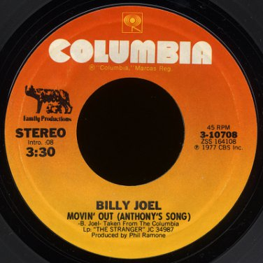 "BILLY JOEL--""MOVIN' OUT (ANTHONY'S SONG)"" (3:30)/""EVERYBODY HAS A DREAM"" (4:35) 45 RPM 7"" Vinyl"
