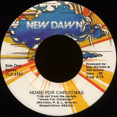 """DON WYRTZEN & PHIL BROWER--""""HOME FOR CHRISTMAS"""" (2:15) (Stereo/Stereo) 45 RPM 7"""" Vinyl"""