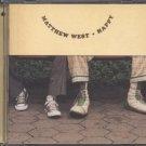 MATTHEW WEST--HAPPY Compact Disc (CD)