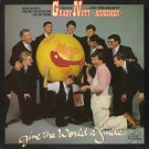 GRADY NUTT AND THE KINGSMEN--GIVE THE WORLD A SMILE Vinyl LP