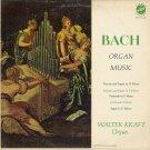 WALTER KRAFT, Organ--BACH ORGAN MUSIC Vinyl LP