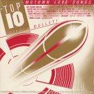 VARIOUS--TOP 10 WITH A BULLET: MOTOWN LOVE SONGS Vinyl LP (Stevie Wonder, Marvin Gaye, Commodores)