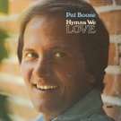 PAT BOONE--HYMNS WE LOVE Vinyl LP (Word Reissue)