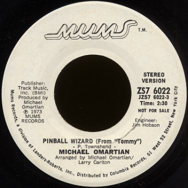 "MICHAEL OMARTIAN--""PINBALL WIZARD"" (FROM ""TOMMY"") (2:30) (STEREO/MONO) 45 RPM 7"" Vinyl"