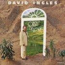DAVID INGLES--OASIS OF LOVE Vinyl LP