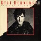 KYLE HENDERSON--MORE THAN THE LOOK OF LOVE Vinyl LP
