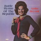 ANITA BRYANT--BATTLE HYMN OF THE REPUBLIC 1973 Vinyl LP (Original Cover)