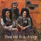THE RAMBOS--THERE HAS TO BE A SONG 1975 Vinyl LP