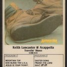 KEITH LANCASTER & ACAPELLA--TRAVELIN' SHOES 1985 Cassette Tape