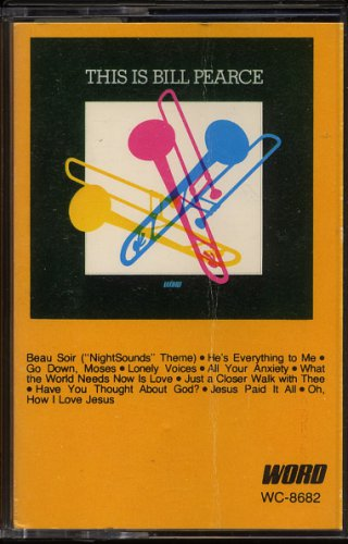 BILL PEARCE--THIS IS BILL PEARCE 1971 Cassette Tape