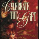 VARIOUS--CELEBRATE THE GIFT 1994 Cassette Tape (Twila Paris, Phillips Craig & Dean, Two Hearts)