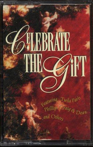VARIOUS--CELEBRATE THE GIFT 1994 Cassette Tape (Twila Paris, Phillips Craig & Dean, Two Hearts)