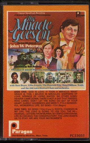 VARIOUS--THE MIRACLE GOES ON: THE TRUE LIFE STORY OF JOHN W. PETERSON 1977 Cassette Tape