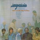 THE IMPERIALS--FOLLOW THE MAN WITH THE MUSIC 1974 Vinyl LP