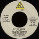 "KYLE HENDERSON-""GIFT OF GRACE"" (3:09)/'BEAUTIFUL PEOPLE"" (4:24) 45 RPM 7"" Vinyl"