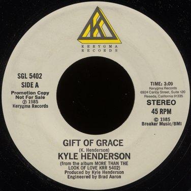 "KYLE HENDERSON-""GIFT OF GRACE"" (3:09)/'BEAUTIFUL PEOPLE"" (4:24) 45 RPM 7"" Vinyl"