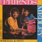 MICHAEL W. SMITH & KATHY TROCCOLI--FRIENDS MEDLEY 1985 Vinyl LP