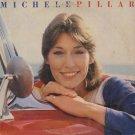 MICHELE PILLAR--MICHELE PILLAR Self-Titled 1982 Vinyl LP