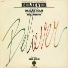 PAUL JOHNSON SINGERS--BELIEVER/FEATURING THE SONGS OF DALLAS HOLM 1980 Vinyl LP
