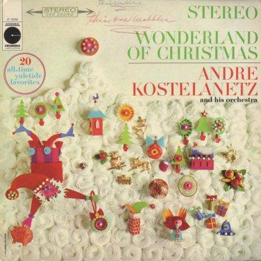 ANDRE KOSTELANETZ AND HIS ORCHESTRA--WONDERLAND OF CHRISTMAS 1963 Vinyl LP (Stereo Reissue)
