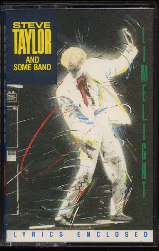 STEVE TAYLOR AND SOME BAND--LIMELIGHT 1985 Cassette Tape (Canadian)