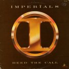 IMPERIALS--HEED THE CALL 1979 Vinyl LP