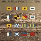 DALLAS HOLM & PRAISE--SIGNAL Vinyl LP