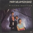 MARK WILLIAMSON BAND (aka LYRIX)--MISSING IN ACTION Vinyl LP