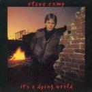 STEVE CAMP--IT'S A DYING WORLD 1984 Vinyl LP