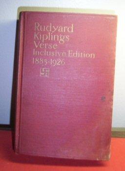 RUDYARD KIPLINGS VERSE INCLUSIVE EDITION