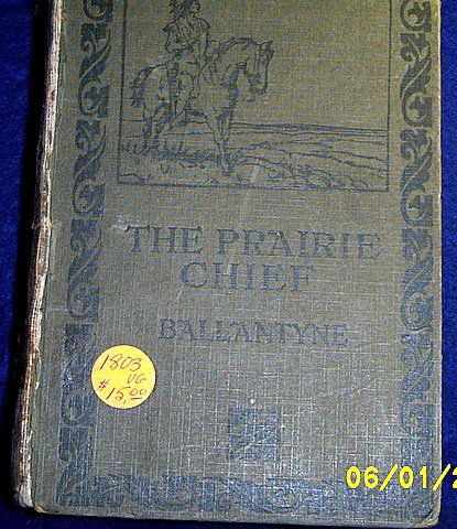 THE PRAIRIE CHIEF, PUBLISHED 1803
