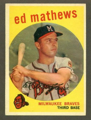1959 Topps baseball set # 450 Ed Mathews HOF Milwaukee Braves