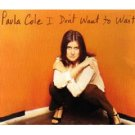 Paula Cole - I Don't Want to Wait - CD Single