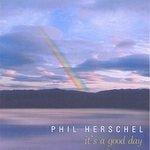 CD - Phil Herschel - It's A Good Day