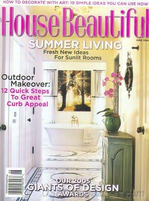 House Beautiful Magazine - June 2005