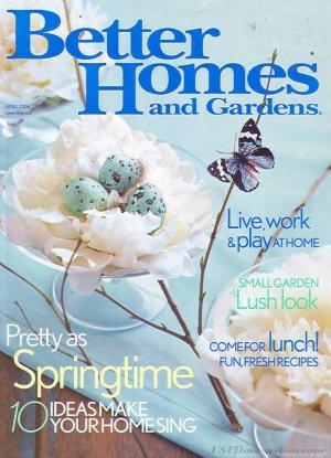 Better Homes & Gardens Magazine - April 2004