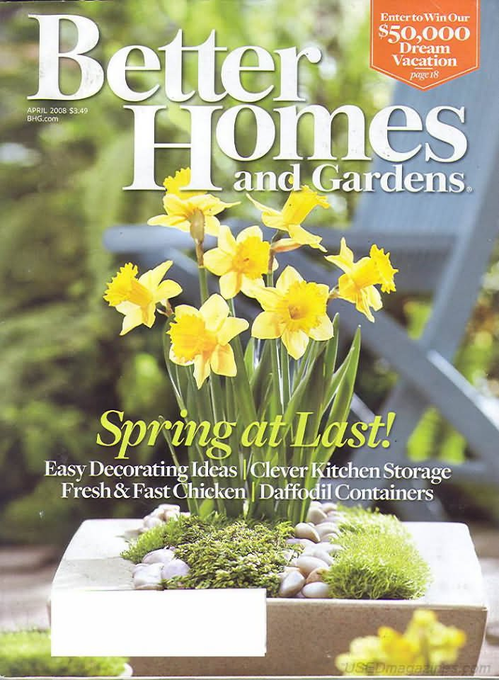 Better Homes & Gardens Magazine - April 2008