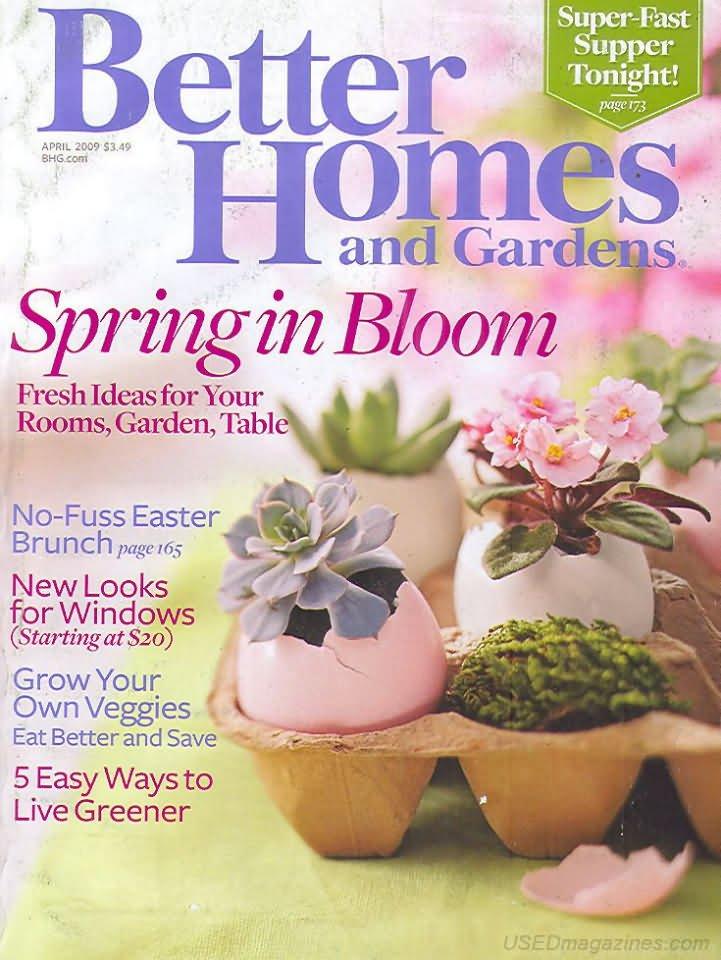 Better Homes & Gardens Magazine - April 2009