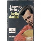 Cassette Tape: Conway Twitty - Hello Darlin