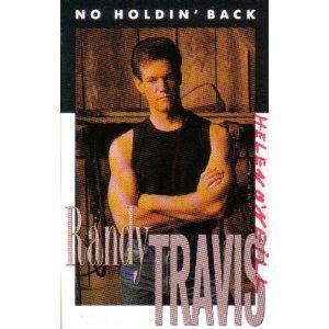Cassette Tape: Randy Travis - No Holdin' Back