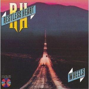 Cassette Tape: Restless Heart - Wheels