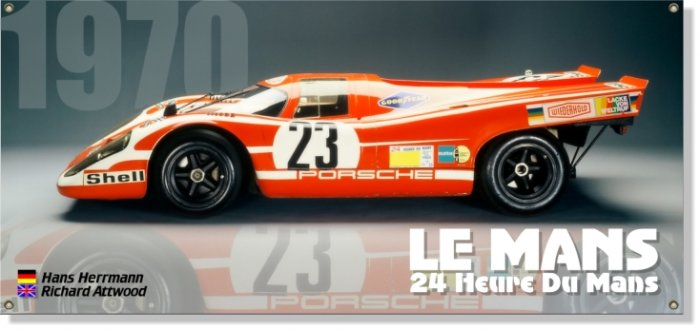 porsche 917 banner Le Mans 1970