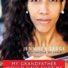 My Grandfather Would Have Shot Me : A Black Woman Discovers Her Family's Nazi...