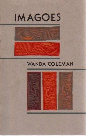Wanda Coleman - Imagoes / Black Sparrow Press
