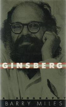 Ginsberg / A Biography by Barry Miles  - First Edition