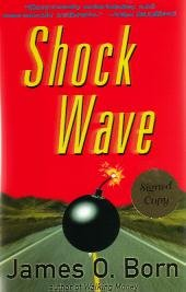 Shock Wave by James O. Born - First Edition / Signed