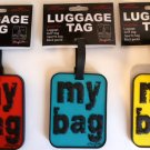 LUGGAGE TAG MY BAG UNIQUE QUALITY BAG TAG ID HOLDER